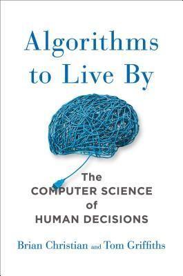 "coperta ""Algorithms to Live By"""